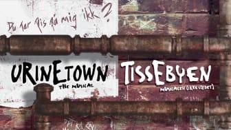 Fredericia Teater fuldender sæsonen med: Urinetown: The Musical / Tissebyen: musicalen (ikke stedet)