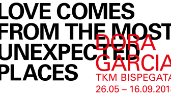 LOVE COMES FROM THE MOST UNEXPECTED PLACES - García - TKM Bispegata 26.05 - 16.09.2018