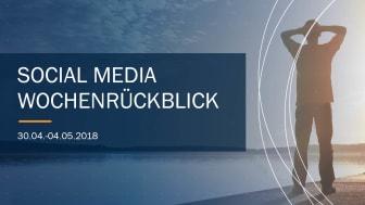Die Woche in Social Media KW 18 I 2018