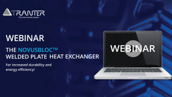 Tranter introduces an innovative design for welded plate heat exchangers; The NovusBloc™