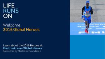 """Global Heroes"""" är ett Medtronic Foundation program. Programmet samlar löpare som har en medicinteknisk produkt från hela världen"""