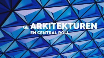 Ge arkitekturen en central roll