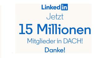 Weiter auf Wachstumskurs – über 15 Millionen Menschen vernetzen sich auf LinkedIn in der DACH-Region