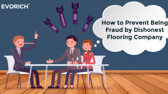 How to Prevent Being Fraud by Dishonest Flooring Company