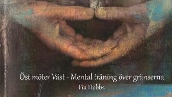 Boksläpp 21 juni Öst möter Väst - Mental träning över gränserna med Fia Hobbs