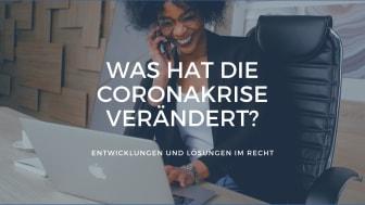 Arbeiten als JuristIn - Was hat die Coronakrise verändert?