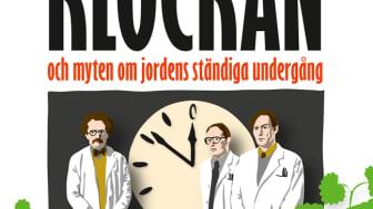 Ny bok: Domedagsklockan och myten om jordens ständiga undergång