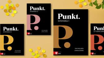 Nyhet i svenska för gymnasiet! Punkt Svenska 1-3 och Punkt Litteraturhistoria.