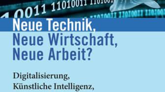 """""""Neue Technik neue Wirtschaft, neue Arbeit?"""" von Stefan Kühner. Bild: PapyRossa-Verlag"""