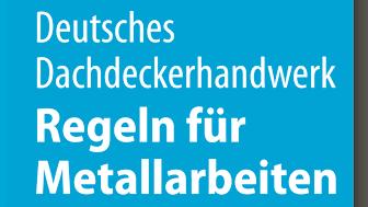 Regeln für Metallarbeiten im Dachdeckerhandwerk (2D/tif)