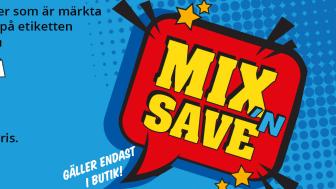 Mix 'N Save - mixa som du vill och spara pengar!