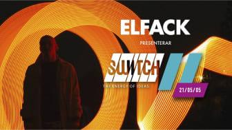 Pressinbjudan till SWITCH, en del av ELFACK: Elektrifiering och digitalisering – lösningar för framtidens cirkulära samhälle