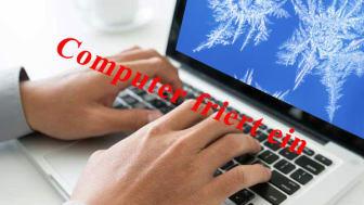 Computer friert ein