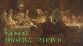 Rembrandt van Rijn, Batavernas trohetsed till Claudius Civilis , 1661-1662. Foto: Leif Mattsson