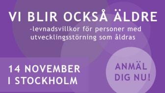 Pressinbjudan: Nationell konferens - Vi blir också äldre - levnadsvillkor för personer med utvecklingsstörning som åldras