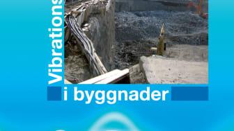 Ny bok: Vibrationsskador i byggnader