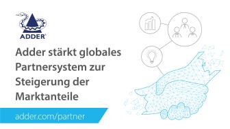 Adder stärkt globales Partnersystem zur Steigerung der Marktanteile