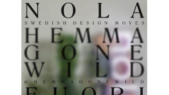 Nola medverkar på HEMMA Gone Wild, Swedish Design Moves. Milano Design Week 2019