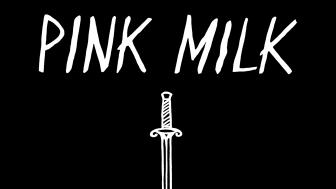 Everything Must Die - Pink Milk