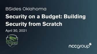 Join NCC Group's Sourya Biswas for Security on a Budget: Building Security from Scratch at BSides Oklahoma on April 30!