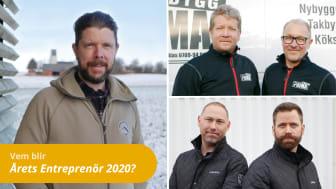 Blir det Snickarglädje i Virke, Lindsells AB eller Prima Bygg i Kävlinge AB som utses till Årets Entreprenör 2020? Vinnaren utses under en livesändning den 4 juni.