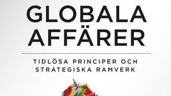 Ny bok: Globala affärer- tidlösa principer och strategiska nätverk