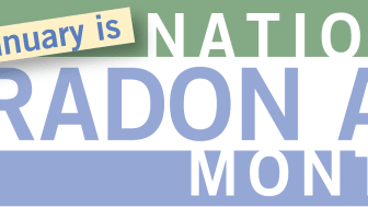 To help increase radon awareness, January has historically been designated National Radon Action Month (NRAM) by the EPA