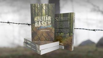 """""""Militärbasen i Minnared"""" är Sven-Anders Svenssons tredje roman."""