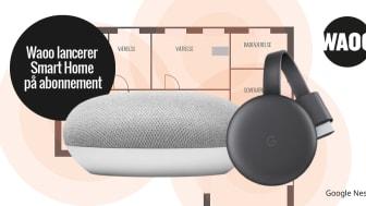 Waoo vil gøre de danske hjem smarte med Google Nest-produkter