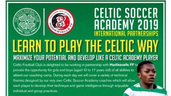 LEARN TO PLAY THE CELTIC WAY - IN HAPPY HUDIK WITH HUFF AND CELTIC SOCCER ACADEMY COACHES