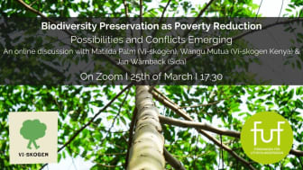 Webinar with Vi Agroforestry, Swedish Development Forum and Sida: Biodiversity preservation as poverty reduction