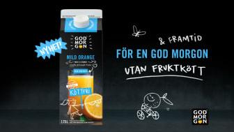 God Morgon® lanserar nu en mild apelsinjuice utan fruktkött