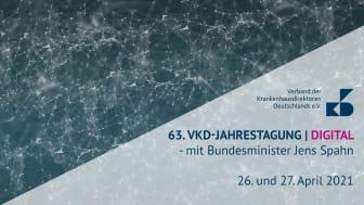 63. VKD-Jahrestagung | DIGITAL 2021 - mit Bundesminister Jens Spahn am 26. und 27. April 2021