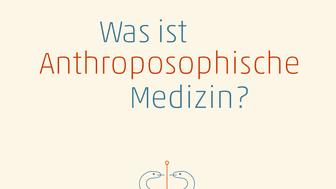 Cover des Buches ‹Was ist anthroposophische Medizin?› von Michaela Glöckler, Verlag am Goetheanum