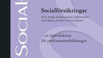 Socialförsäkringar - en introduktion för professionsutbildningar