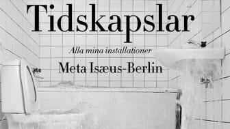 Tidskapslar, Meta Isæus-Berlin, 2019