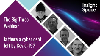 Webinar playback: Is there a cyber debt left by Covid-19?