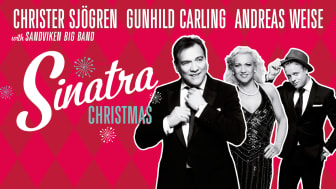 Sinatra Christmas med Christer Sjögren, Gunhild Carling och Andreas Weise