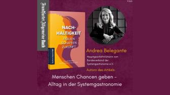 """Menschen Chancen geben - Alltag in der Systemgastronomie: BdS-Hauptgeschäftsführerin Andrea Belegante schreibt für """"Nachhaltigkeit – Frauen schaffen Zukunft"""""""