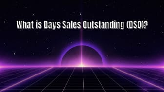 Why Days Sales Outstanding (DSO) is an important metric for businesses to track