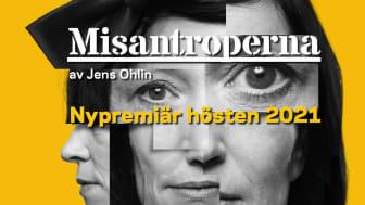 Misantroperna av Jens Ohlin får nypremiär på Folkteatern hösten 2021.