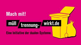 """Bundesweite Informationskampagne """"Mülltrennung wirkt"""" gestartet"""