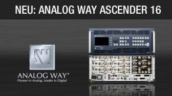 Analog Way stellt neuen Datenmischer Ascender 16 vor