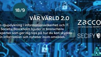 Vår Värld 2.0. Ett IT-säkerhetsevent i Stockholm den 18/9.