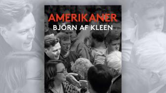 Björn af Kleen skildrar Trumps USA i ny bok