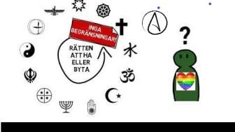 Var och en har rätt till tankefrihet, samvetsfrihet och religionsfrihet. Ingen får diskrimineras på grund av sin sexuella läggning.
