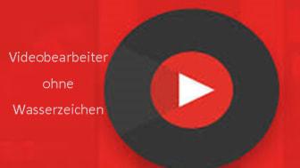 video bearbeiter ohne wasserzeichen