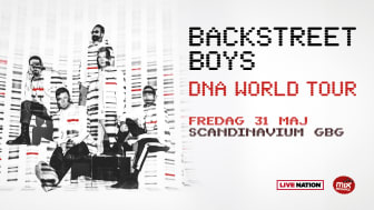 BACKSTREET'S BACK - världsturnén intar Scandinavium den 31 maj 2019!