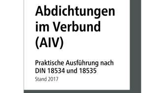 Fliesenleger-Information: Abdichtungen im Verbund (AIV)