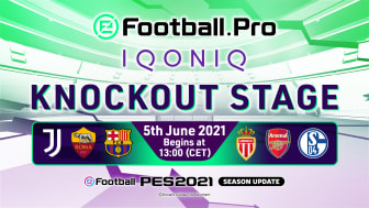 eFootball.Pro IQONIQ COMES TO A CLOSE WITH FINAL 'KNOCKOUT STAGE' MATCHDAY